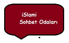 İslami Sohbet Odaları